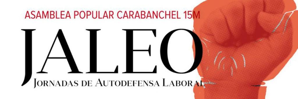 JALEO en Carabanchel, nuestras primeras jornadas de Autodefensa Laboral